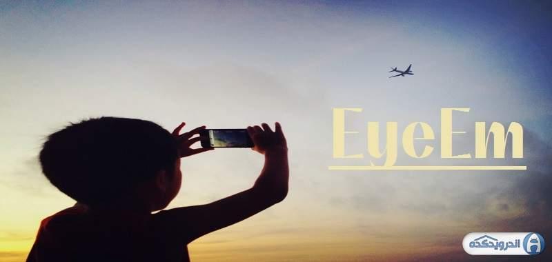 دانلود EyeEm - Camera & Photo Filter 8.5.4 برنامه فیلتر گذاری تصاویر اندروید