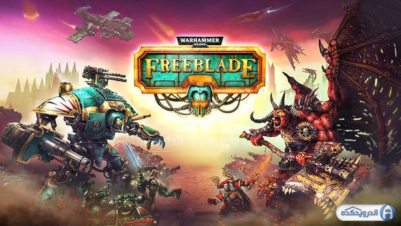 دانلود بازی پُتک جنگی Warhammer 40,000: Freeblade v5.8.1 اندروید