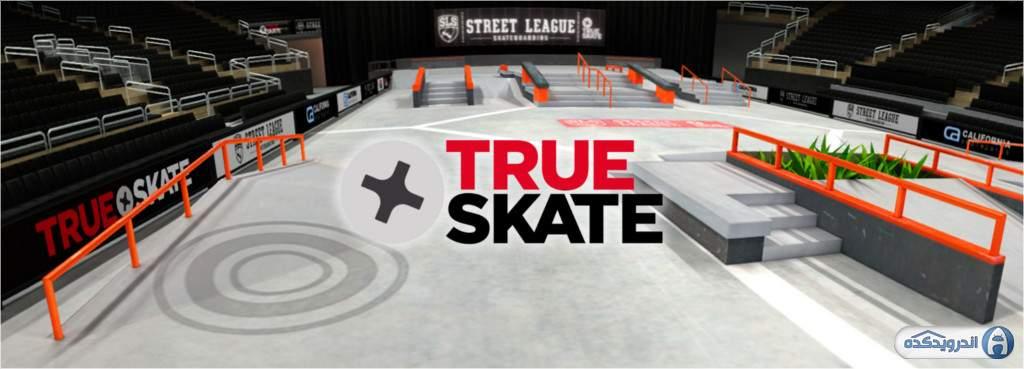 دانلود True Skate 1.5.29 بازی اسکیت واقعی اندروید + مود