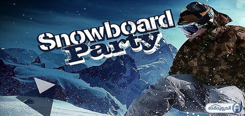 دانلود بازی اسکیت سواری Snowboard Party اندروید