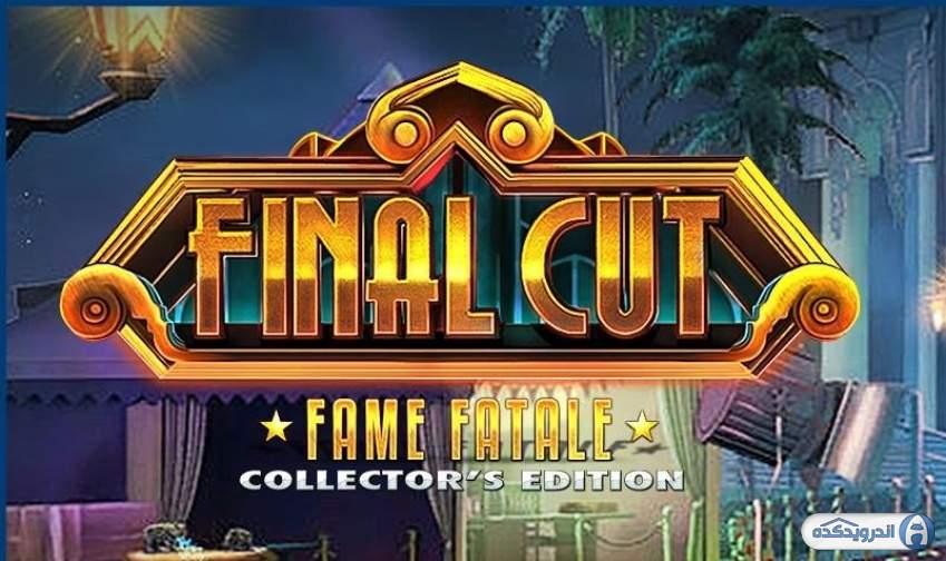 دانلود بازی مشاهیر افسونگر Final Cut: Fame Fatale v1.0 اندروید - همراه دیتا + تریلر