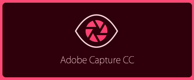 دانلود نرم افزار ادوبی کپچر Adobe Capture CC