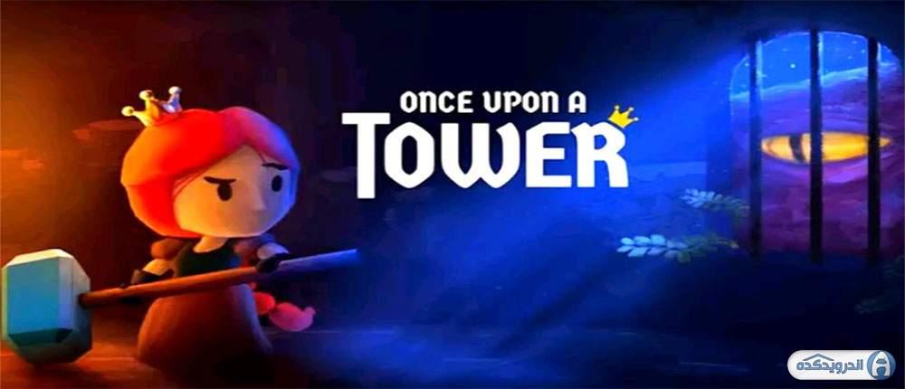 دانلود Once Upon a Tower v28 بازی شوالیه شجاع و فرار از برج اندروید + مود