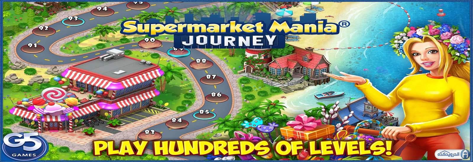 دانلود Supermarket Mania Journey 3.9.1100  بازی مدیریت سوپرمارکت اندروید + مود