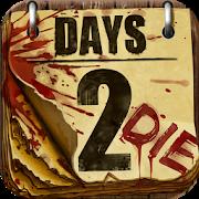دانلود Days 2 Die 1.24.0 – بازی استراتژی روز مرگ ۲ اندروید